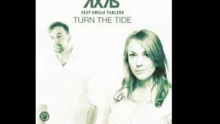 Ax7is Turn the Tide feat. Emilia Tarland (Michel Leroy Remix Edit)