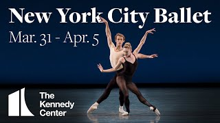 New York City Ballet @ The Kennedy Center  |  Mar. 31 - Apr. 5, 2020