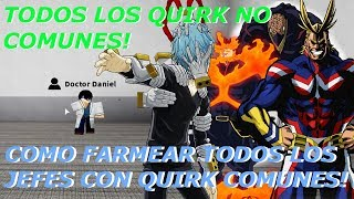ALL QUIRKS NOT COMMON AND HOW TO FARM ALL BOSSES! Roblox: Boku no Roblox Remastered