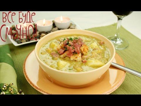Суп и десерт из гороха - Все буде смачно - Часть 1 -Выпуск 97 - 19.10.14