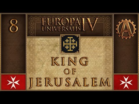 EUIV The King of Jerusalem 8
