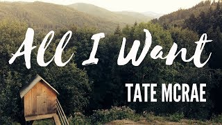 All I Want // Cover (LYRIC VIDEO) // Tate McRae