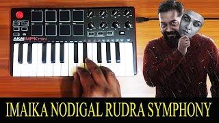 Imaika Nodigal - Rudra Symphony | Villian Bgm By Raj Bharath | Hip Hop Tamizha