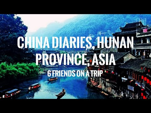 China Diaries (Six Friends On A Trip), Hunan Province, Asia