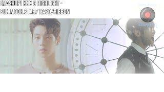 Download [MASHUP] KNK & HIGHLIGHT - Sun.Moon.Star/12:30/Ribbon MP3 song and Music Video