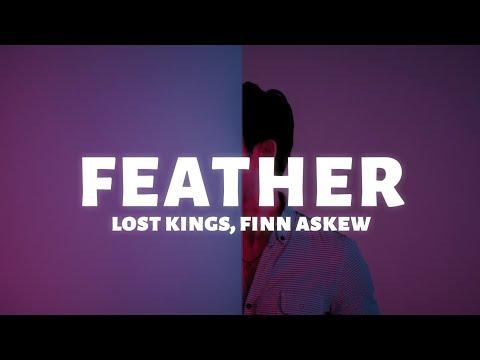 Lost Kings - Feather (Lyrics) ft. Finn Askew