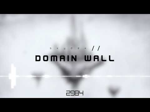 Skydek - Domain Wall