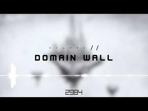 Skydek - Domain Wall