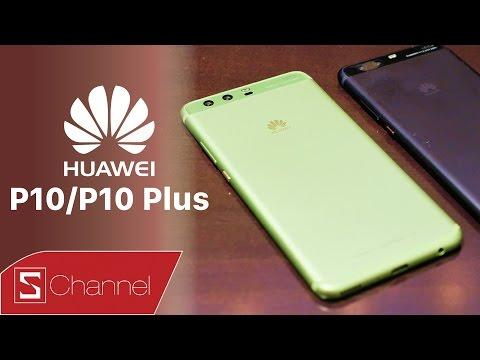 Schannel - Huawei P10   P10 Plus chính thức ra mắt: Đòn giáng mạnh đến các ông lớn!
