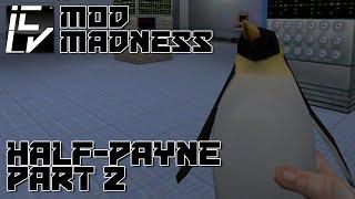 Half-Payne Pt 2 - Half-Life Mod Madness