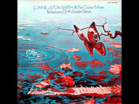 Lonnie Liston Smith & The Cosmic Echoes - Golden Dreams