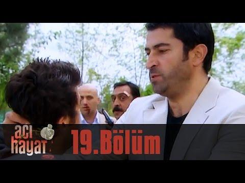 Acı Hayat 19.Bölüm Tek Part İzle (HD)