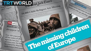 Why are refugee children missing in Europe?