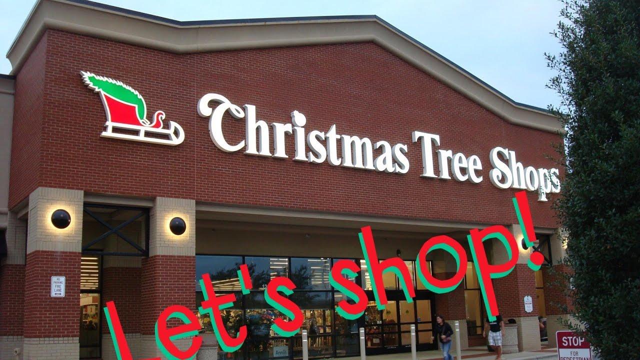 Let's Shop | Christmas Tree Shops 🛍🎄💸 - YouTube
