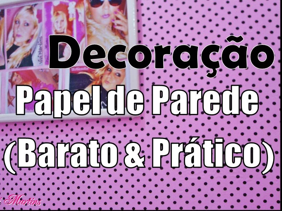 Dica de decora o papel de parede pr tico barato for Papel de pared barato