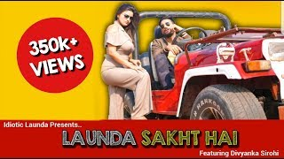 Launda Sakht Hai | Latest Hindi Rap Song 2019 | Divyanka Sirohi | Rahul Sehrawat