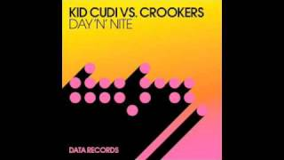 Kid Cudi Vs Crookers -