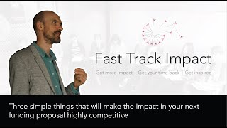 7. Three simple things that will make the impact in your next funding proposal highly competitive