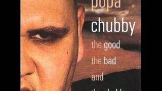 Popa Chubby - I Can
