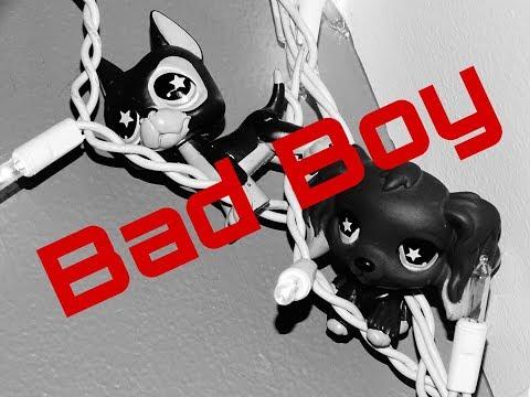 LPS mv: Bad Boy