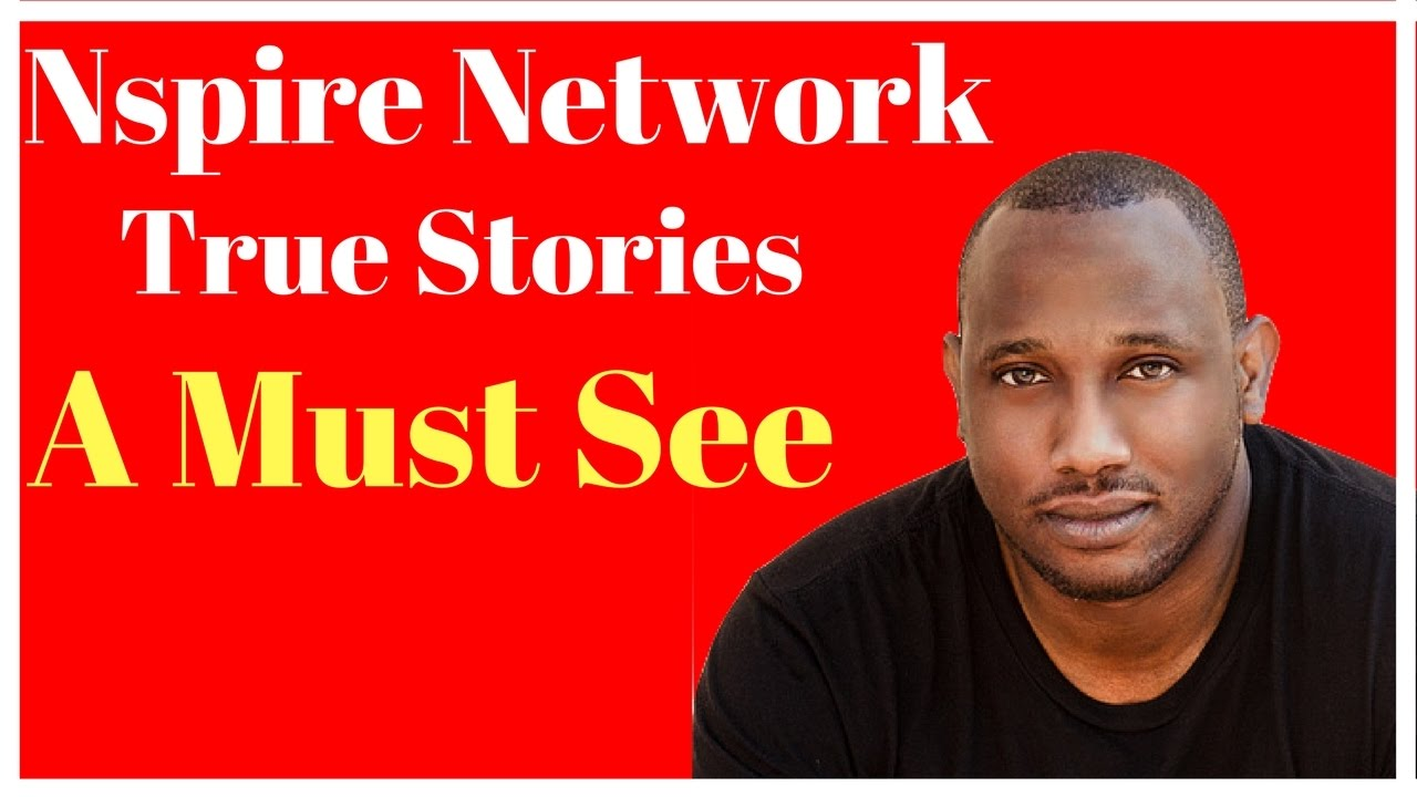 Nspire Network Nspire Network True Story Youtube