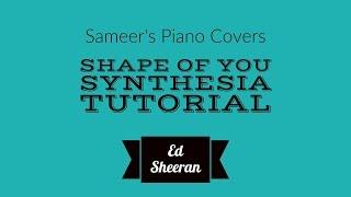 Ed Sheeran  - Shape Of You ( Synthesia Tutorial ) ( Free Midi )!!!