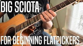 Video TABMANIA - Big Sciota For Beginning Flatpickers download MP3, 3GP, MP4, WEBM, AVI, FLV Agustus 2018