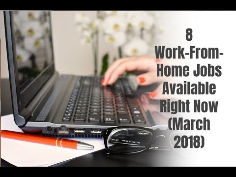 8 Work-From-Home Jobs Available Right Now (March 2018)