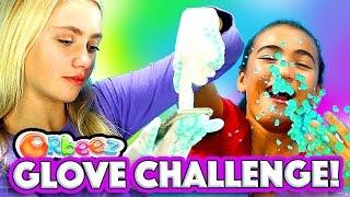 DIY Orbeez Gloves Challenge with Orbeez Girls   Official Orbeez