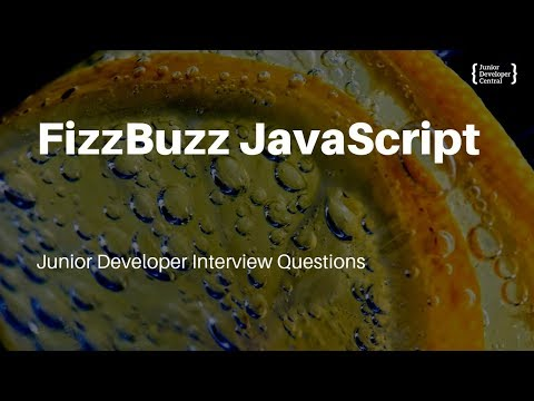 FizzBuzz JavaScript: Web Developer Interview Questions