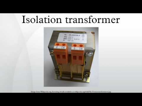 How does an isolating transformer work?