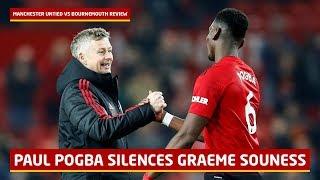 Paul Pogba Silences Graeme Souness   Manchester United 4-1 Bournemouth   #UnitedReview
