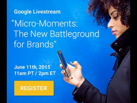 Micro-Moments | The new battleground for brands