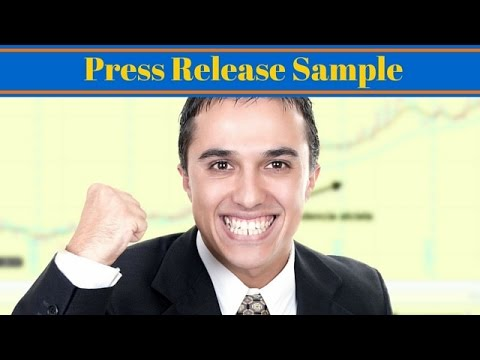 Press Release Sample - How To Write A Press Release That Gets Media Attention