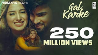 Gal Karke Official Inder Chahal ft Mahira Sharma Babbu Rajat Nagpal Latest Song 2019