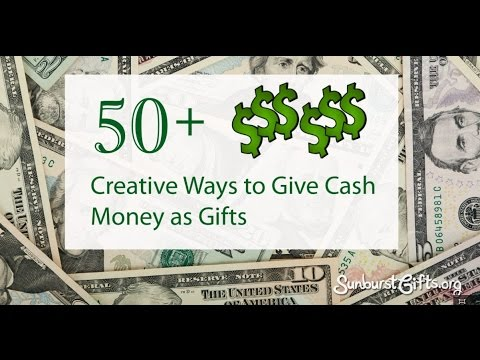 50 creative ways to give cash money as gifts youtube