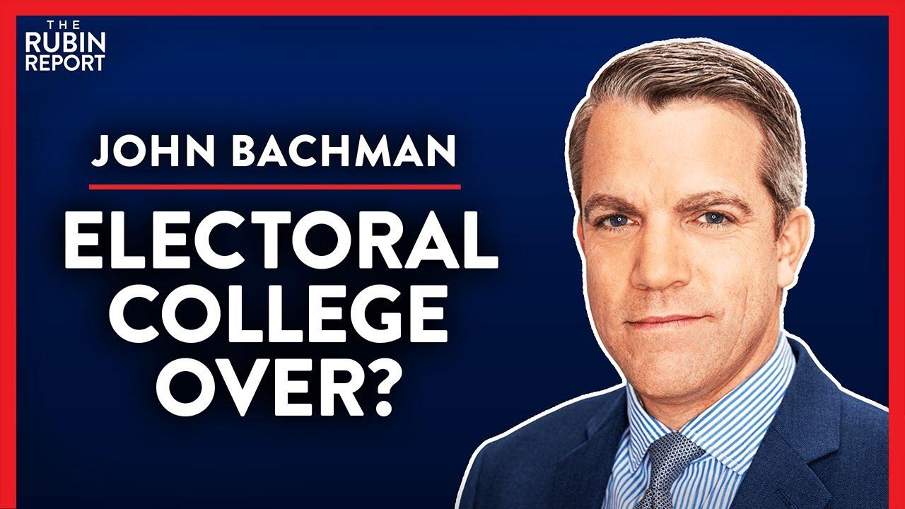 Will Dems Really Abolish the Electoral College? (Pt. 2) | John Bachman | MEDIA | Rubin Report