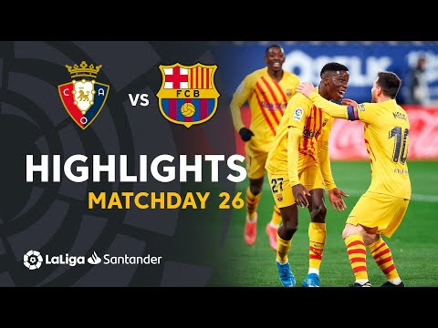 Osasuna Barcelona Goals And Highlights