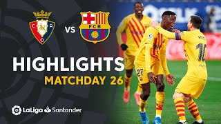 Highlights CA Osasuna vs FC Barcelona (0-2)