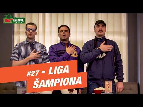 BETparačke PRIČE #27 - Liga šampiona