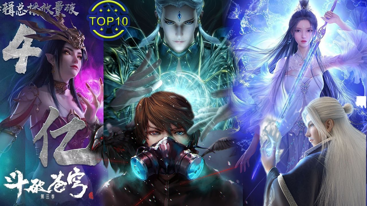 Download Top 10 Best Upcoming Chinese Anime/Donghua 2021   Part One.