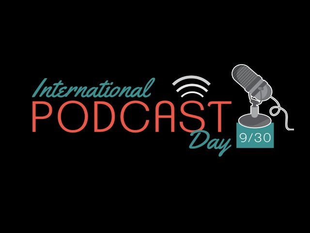 International Podcast Day 2018 Kickoff