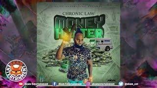 Chronic Law - Money Hunter [Money Hunter Riddim] February 2019