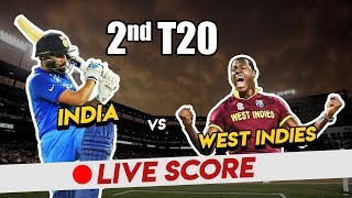 India vs West Indies, 2nd T20 - Live Cricket Score - Live Streaming Score
