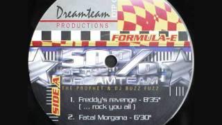 50% Of The Dreamteam Feat. The Prophet & Dj Buzz Fuzz - Freddy`s Revenge (... Rock You All)