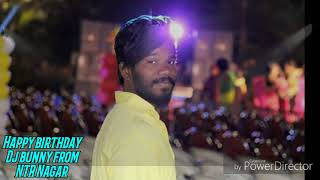 dj bunny ntr nagar birthday spl mix by dj aditya old city