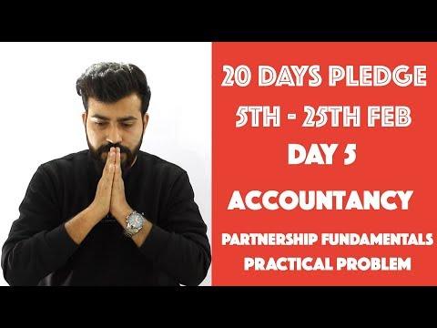 Day- 5 - Partnership - Fundamentals - Practicals - Accountancy - class 12th#20dayspledge