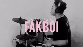 Ocan Siagian Fakboi Drum Cover By Denny Saputra