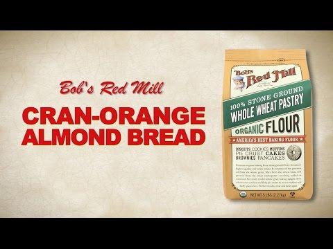 whole-wheat-pastry-flour-|-cran-orange-almond-bread-recipe-|-bob's-red-mill