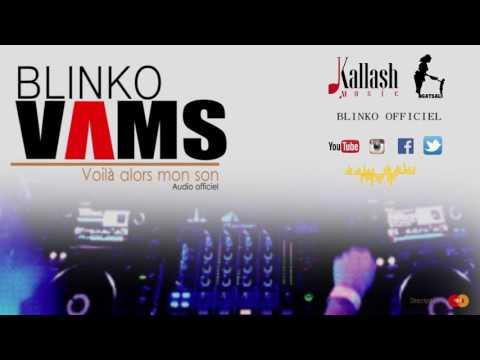 Blinko - VAMS (Voilà alors mon son) Audio officiel